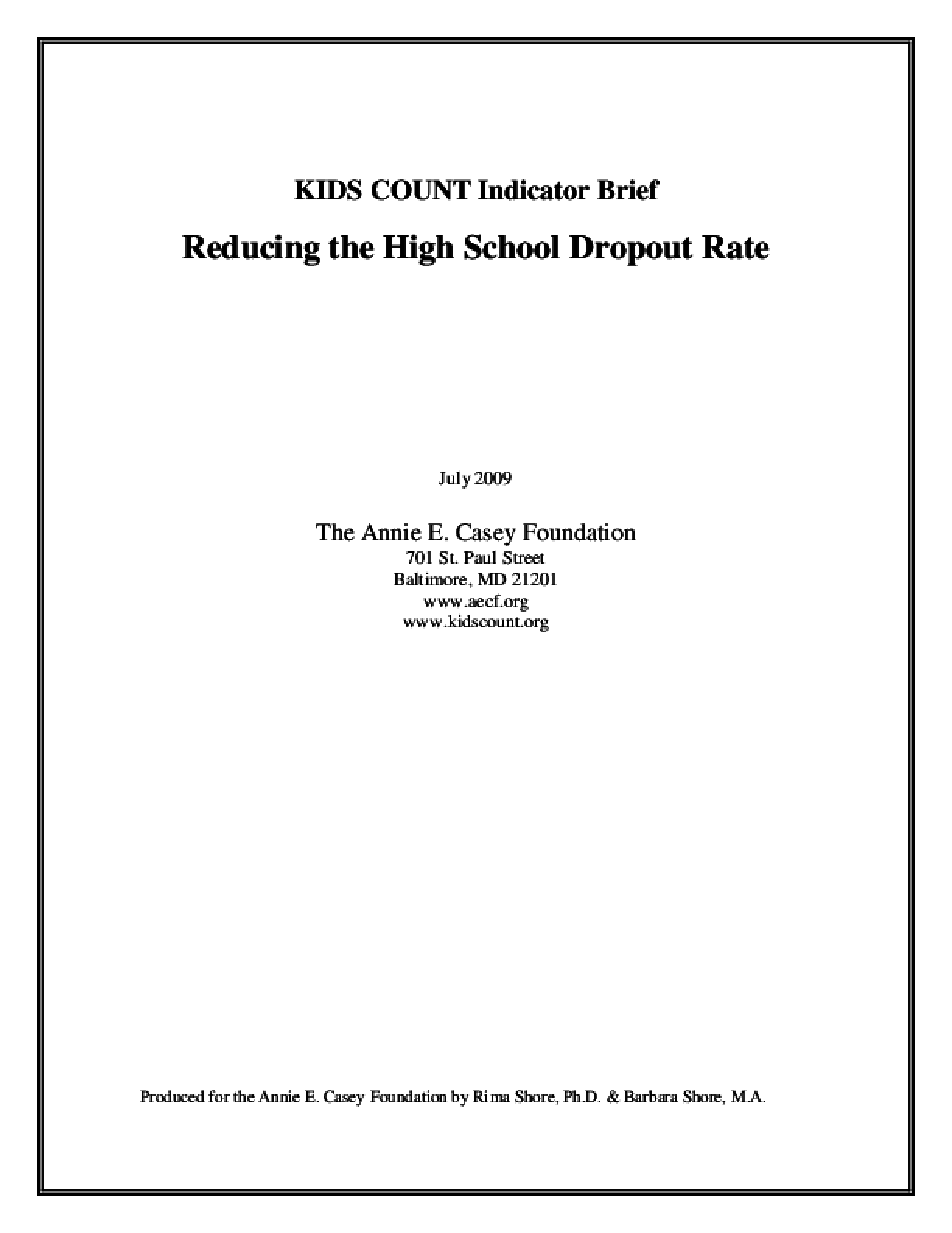 KIDS COUNT Indicator Brief: Reducing the High School Dropout Rate