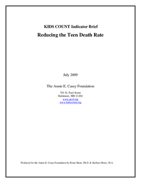 KIDS COUNT Indicator Brief: Reducing the Teen Death Rate