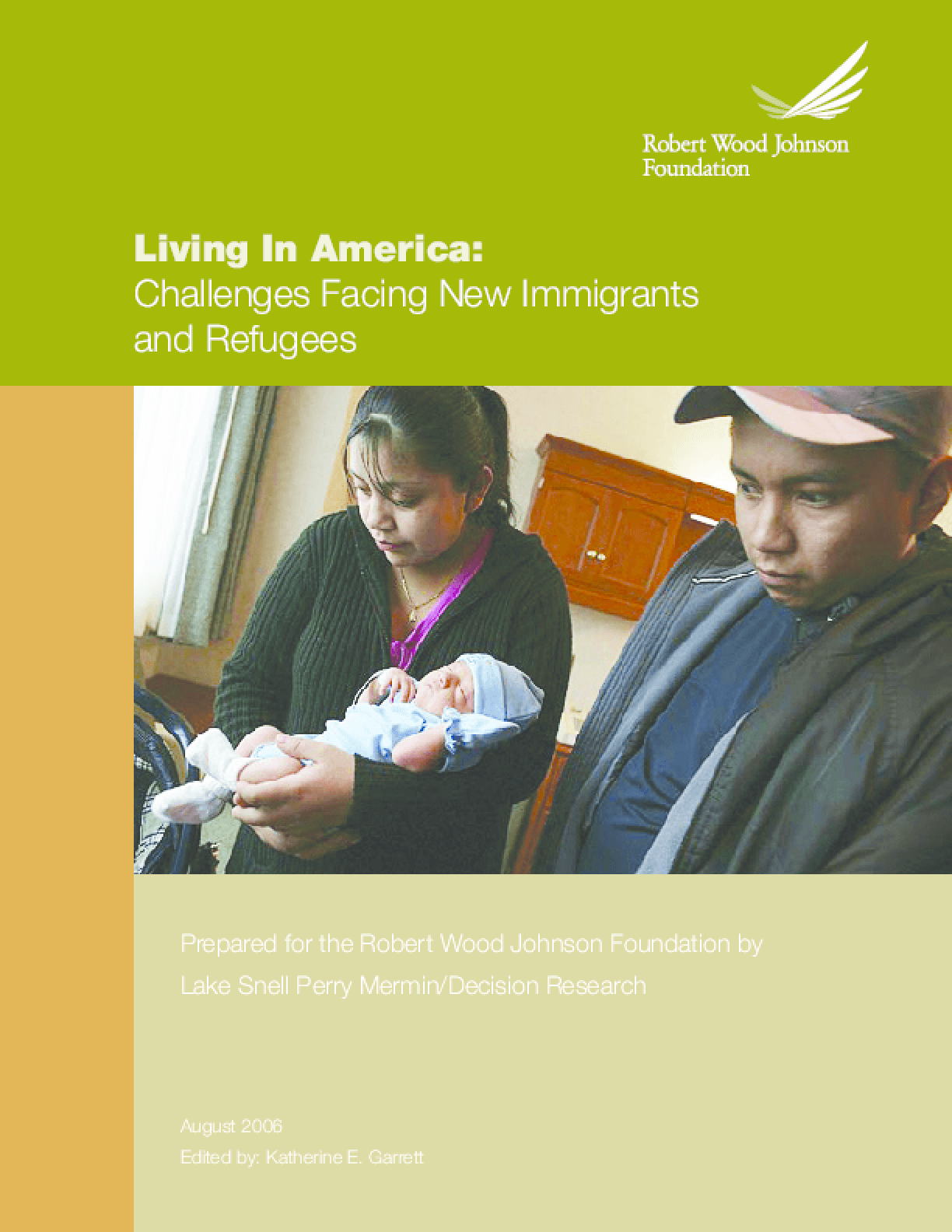 Living in America: Challenges Facing New Immigrants and Refugees