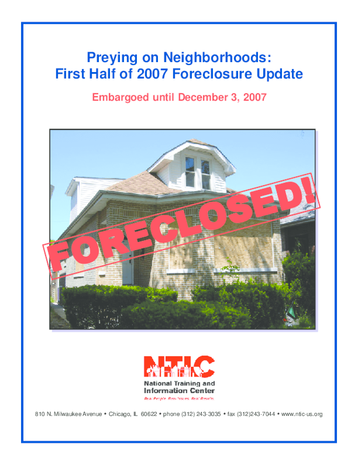 Preying on Neighborhoods: First Half of 2007 Foreclosure Update