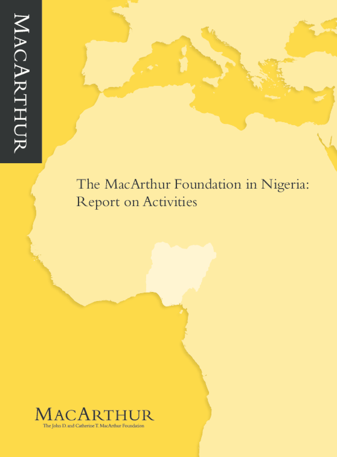 The MacArthur Foundation in Nigeria: Report on Activities 2009