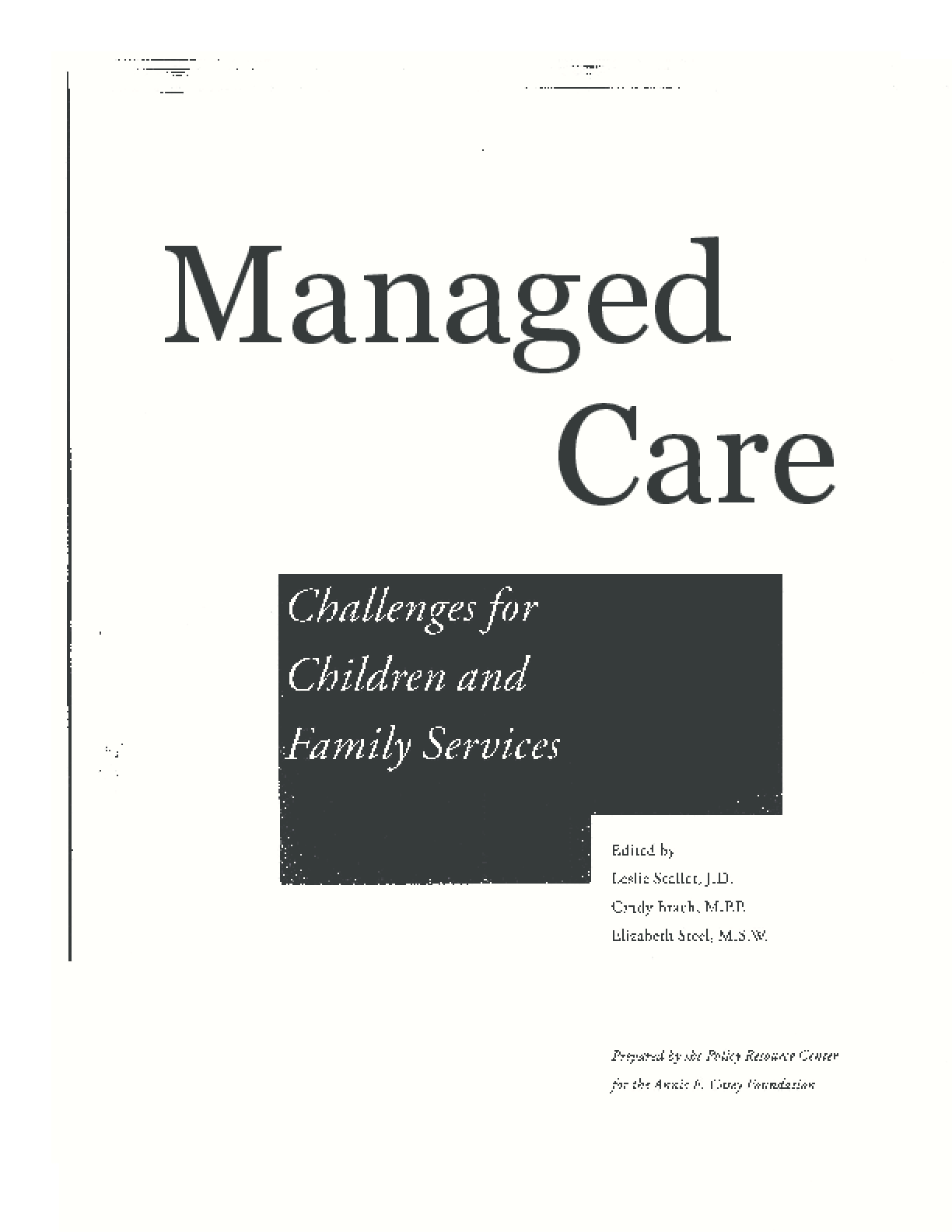 Managed Care: Challenges for Children and Family Services