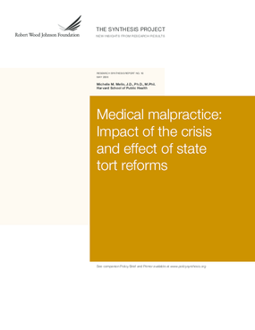 Medical Malpractice: Impact of the Crisis and Effect of State Tort Reforms
