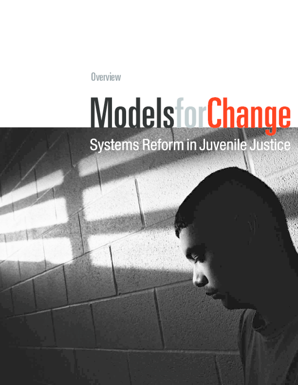 Models for Change: Systems Reform in Juvenile Justice