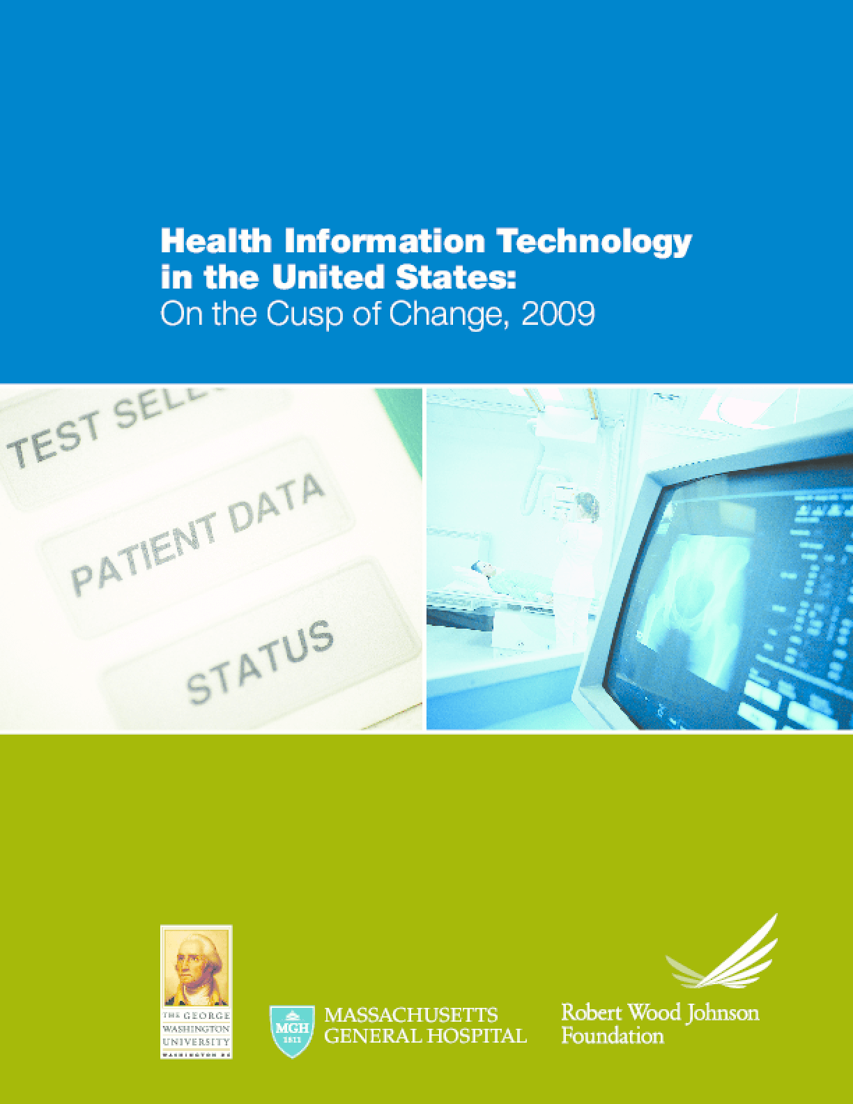 On the Cusp of Change: Health Information Technology in the United States, 2009