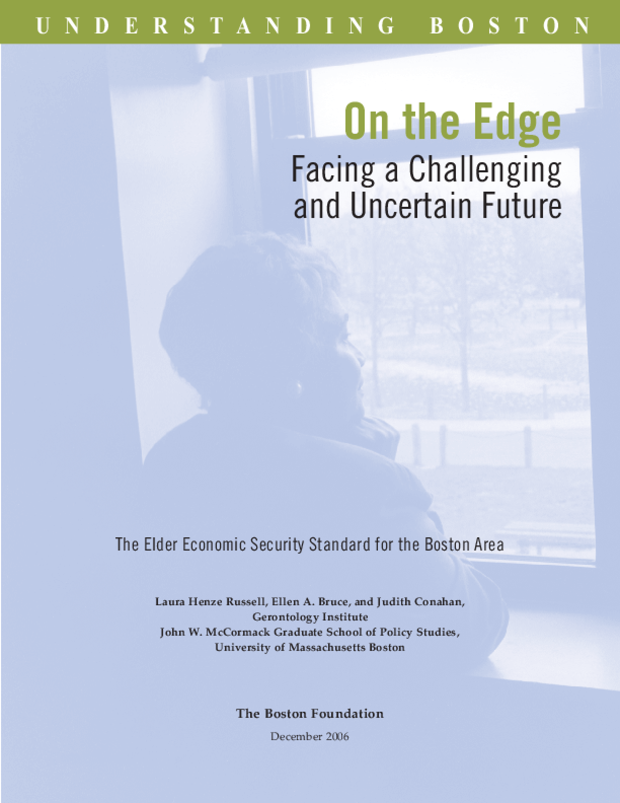On the Edge: Facing a Challenging and Uncertain Future