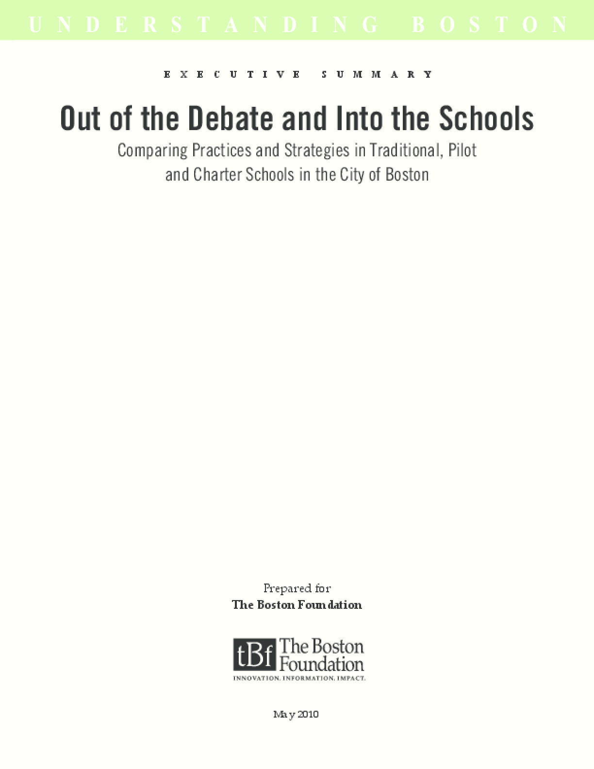 Out of the Debate and Into the Schools