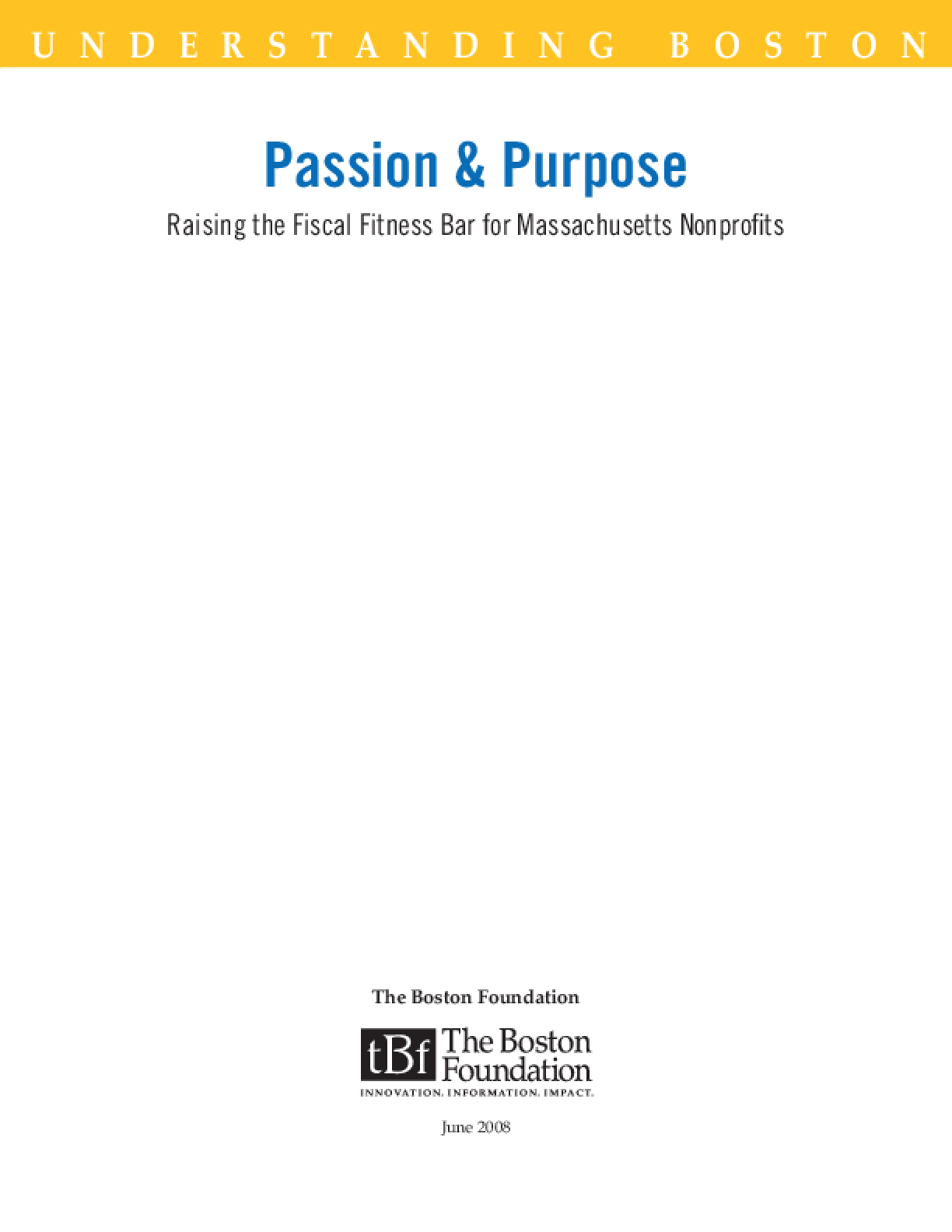 Passion & Purpose: Raising the Fiscal Fitness Bar for Massachusetts Nonprofits