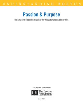 Passion & Purpose: Raising the Fiscal Fitness Bar for Massachusetts Nonprofits