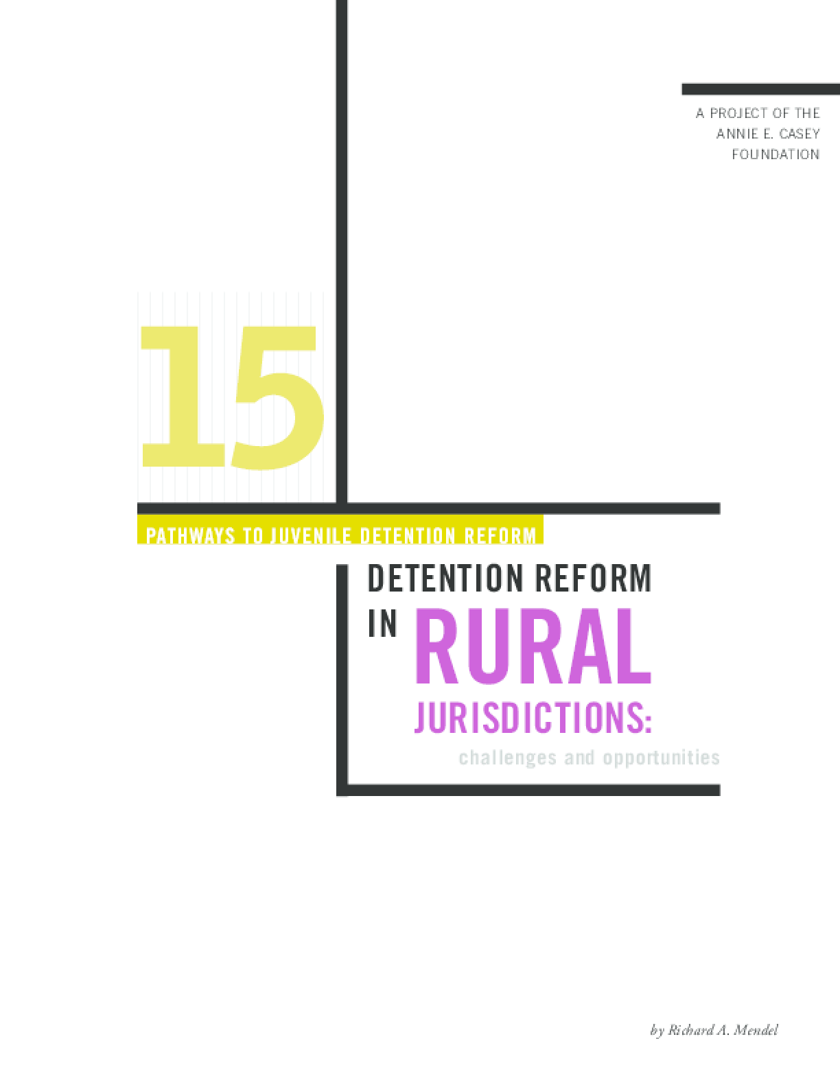 Pathways to Juvenile Detention Reform: Detention Reform in Rural Jurisdictions: Challenges and Opportunities