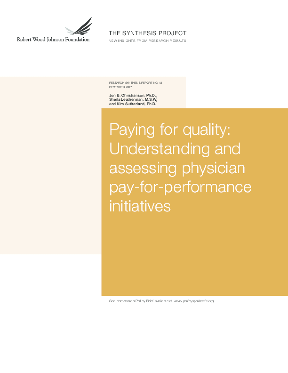 Paying for Quality: Understanding and Assessing Physician Pay-for-Performance Initiatives