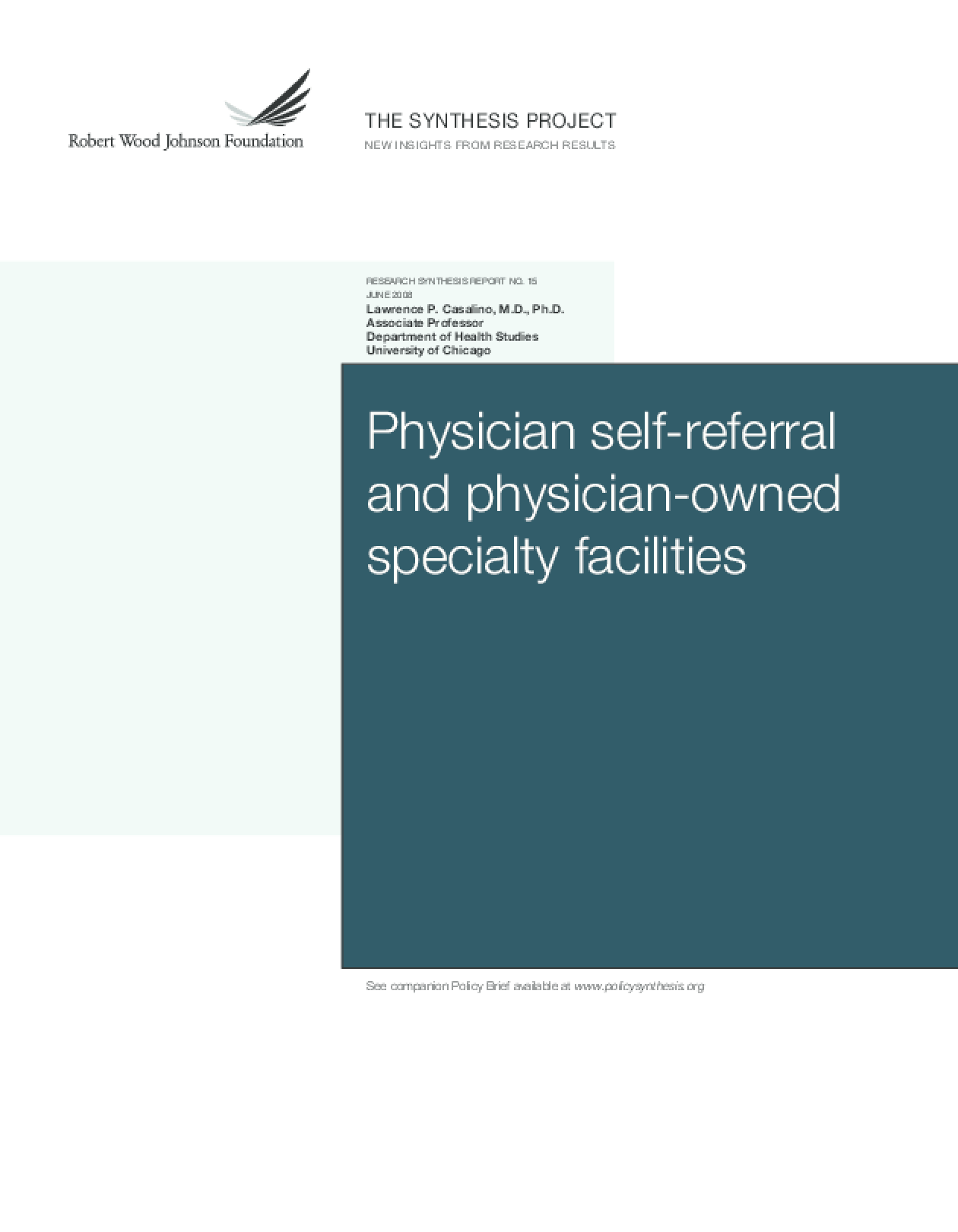 Physician Self-Referral and Physician-Owned Specialty Facilities