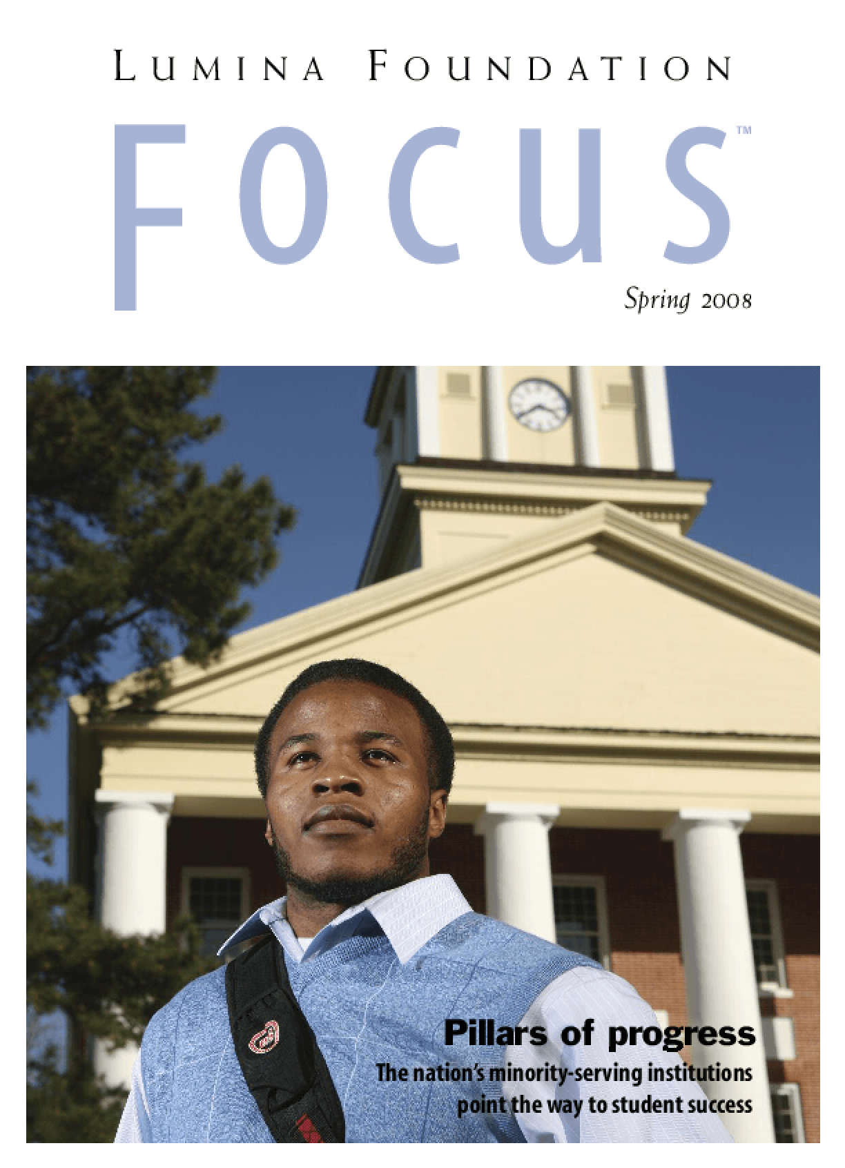 Pillars of Progress: The Nation's Minority-Serving Institutions Point the Way to Student Success