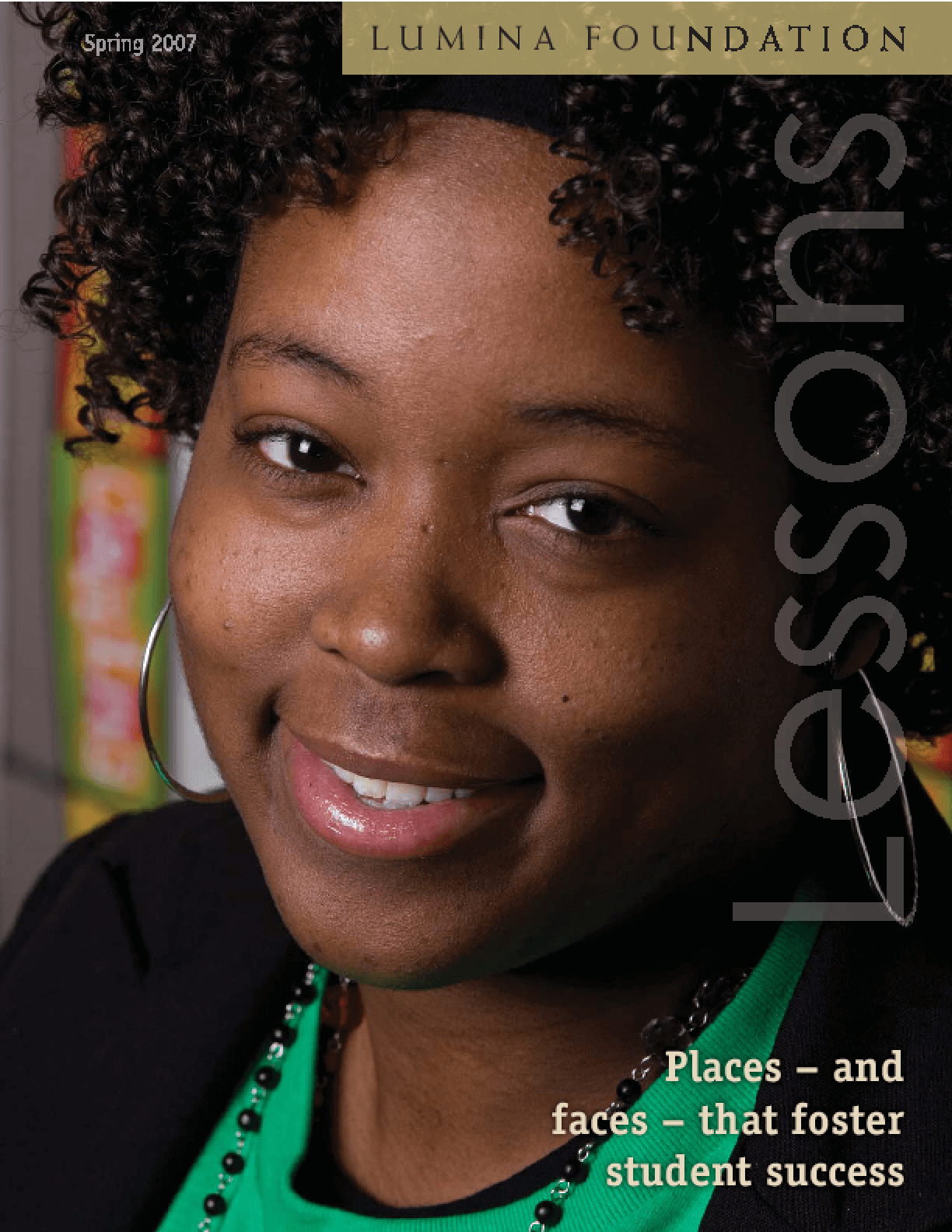 Places -- and Faces -- That Foster Student Success