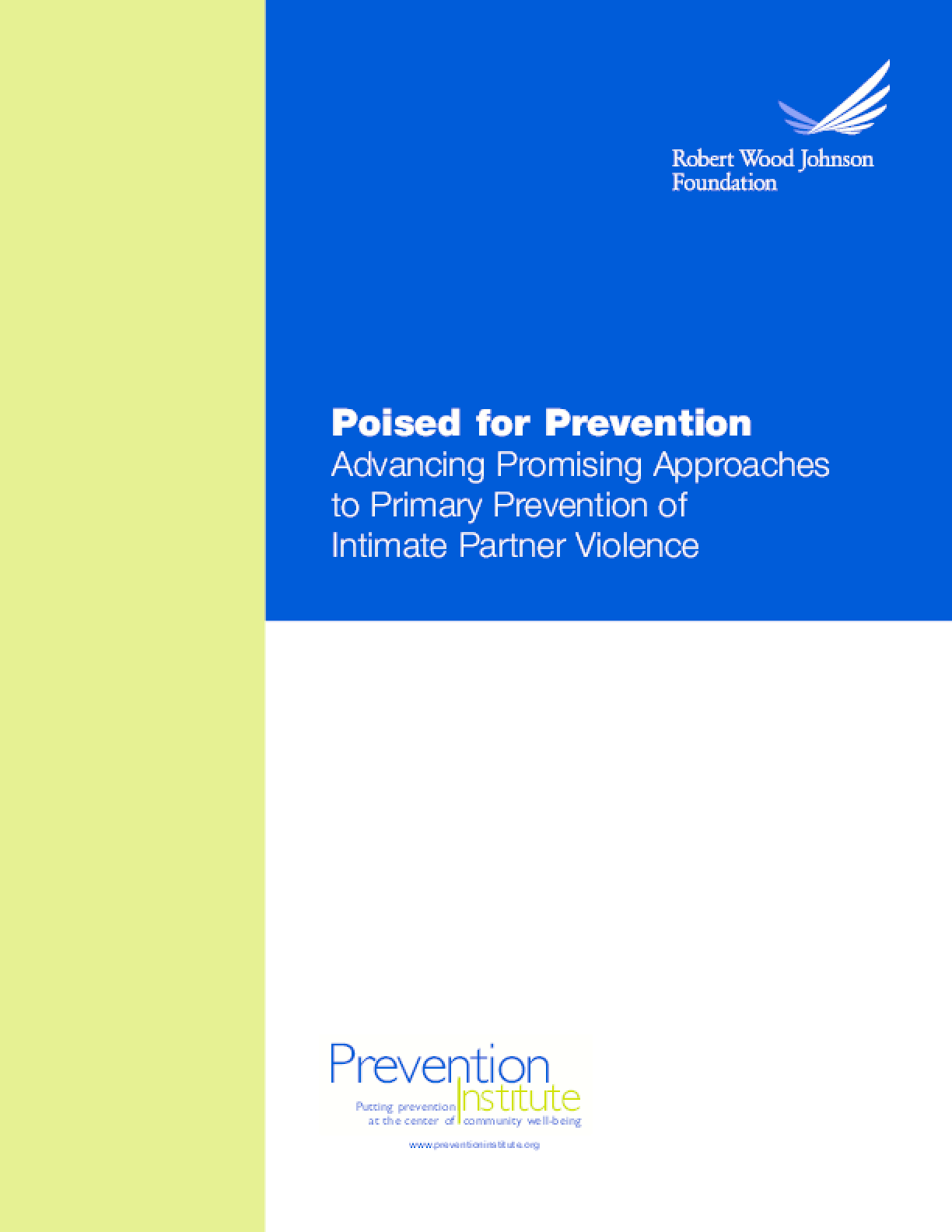 Poised for Prevention: Advancing Promising Approaches to Primary Prevention of Intimate Partner Violence
