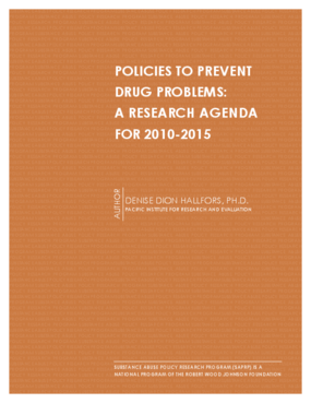 Policies to Prevent Drug Problems: A Research Agenda for 2010-2015