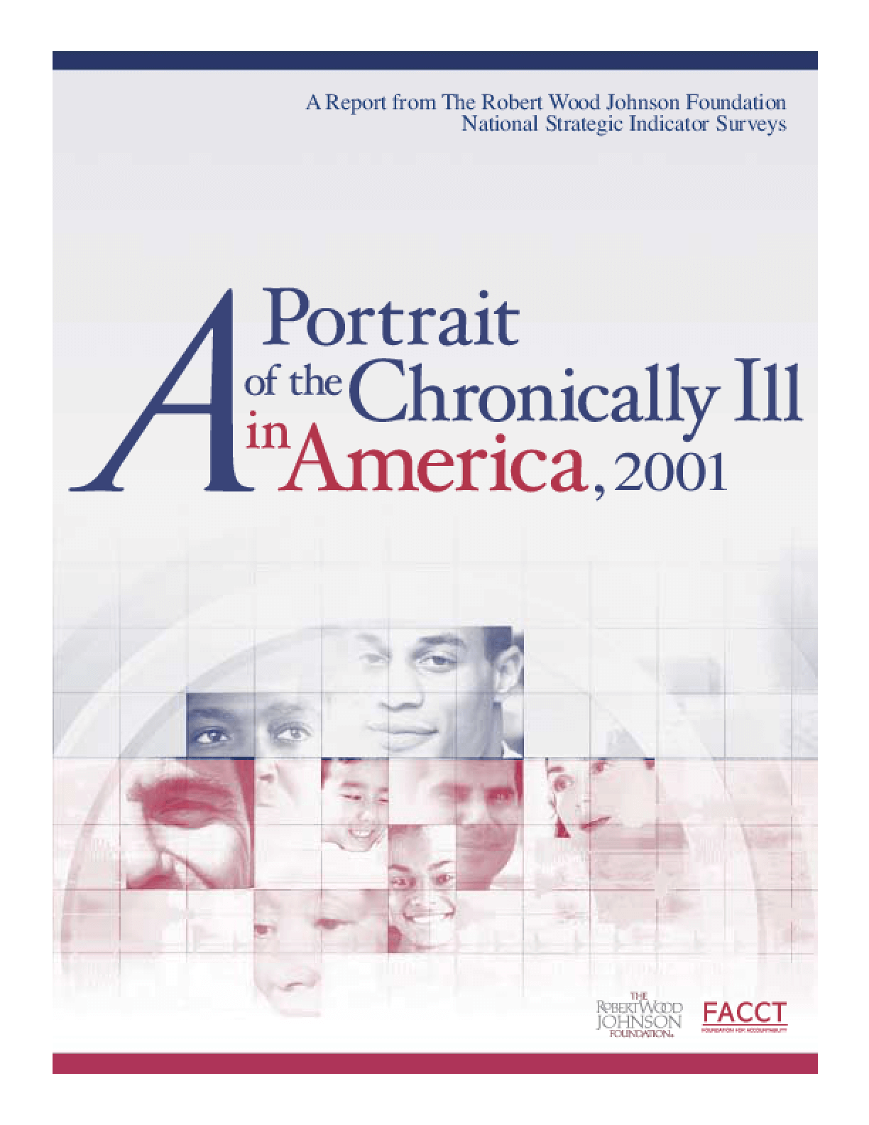 A Portrait of the Chronically Ill in America, 2001