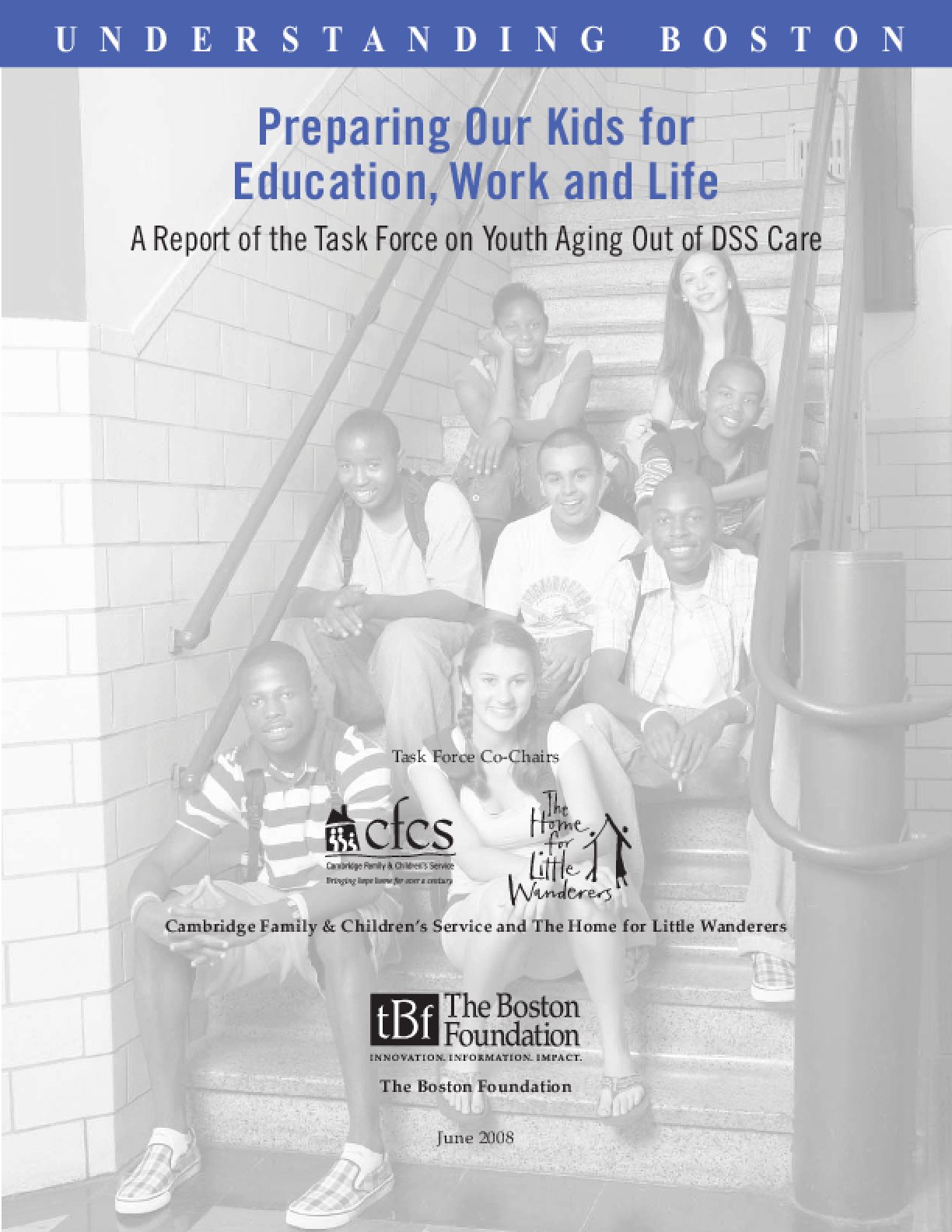 Preparing Our Kids for Education, Work and Life: A Report of the Task Force on Youth Aging Out