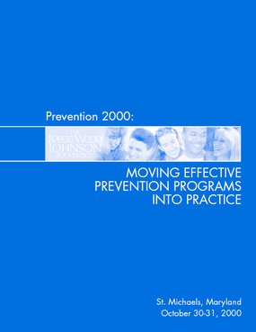 Prevention 2000: Moving Effective Programs Into Practice