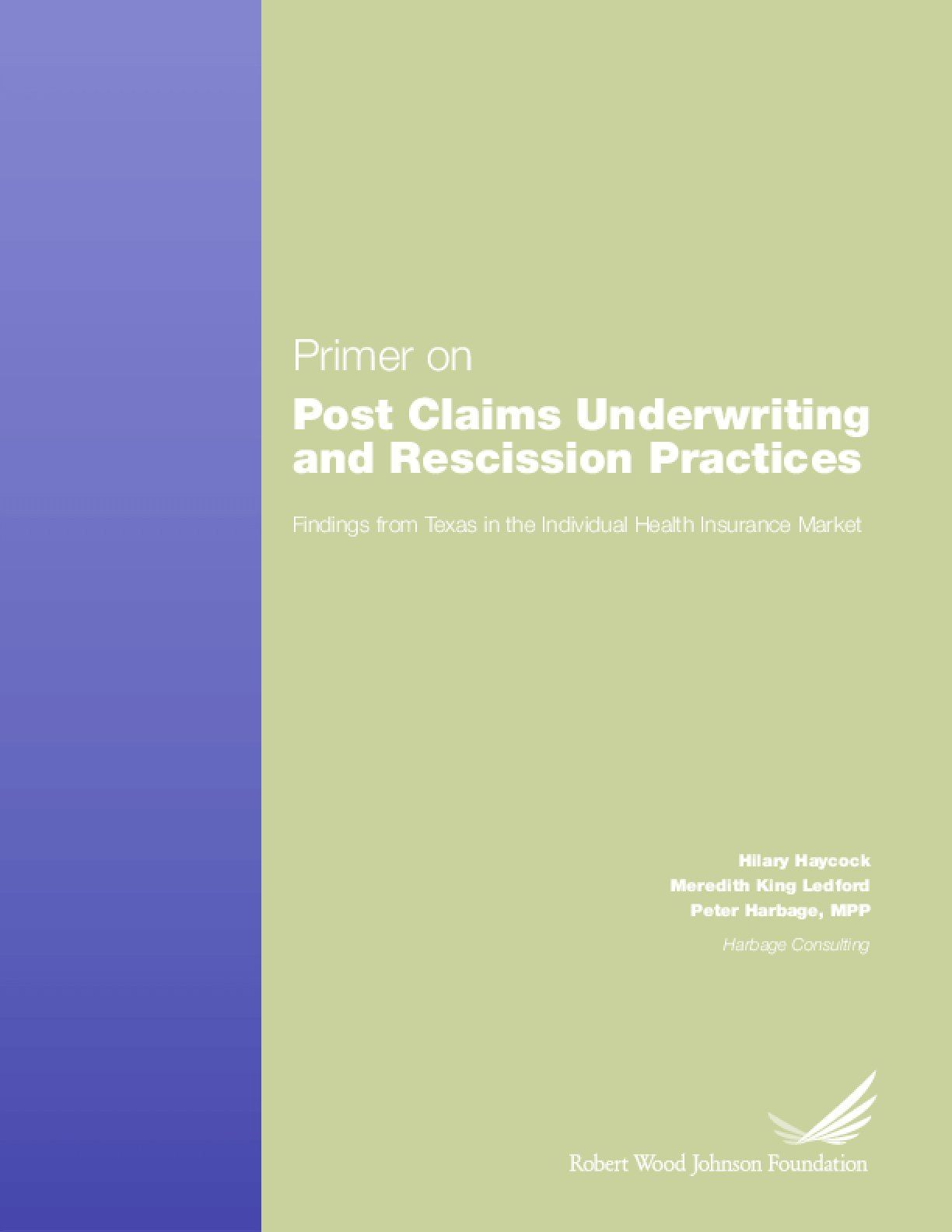 Primer on Post Claims Underwriting and Rescission Practices: Findings From Texas in the Individual Health Insurance Market