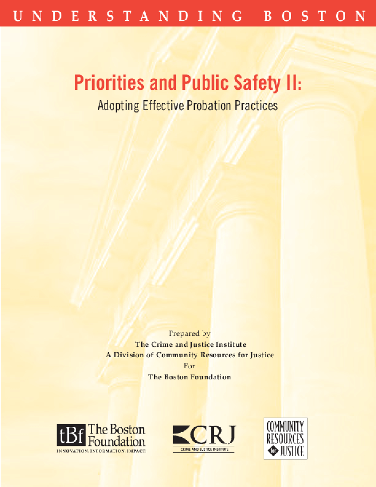 Priorities and Public Safety II: Adopting Effective Probation Practices
