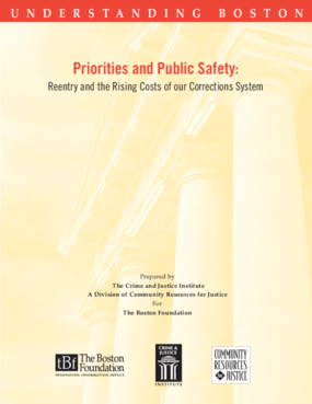 Priorities and Public Safety: Reentry and the Rising Costs of our Corrections System