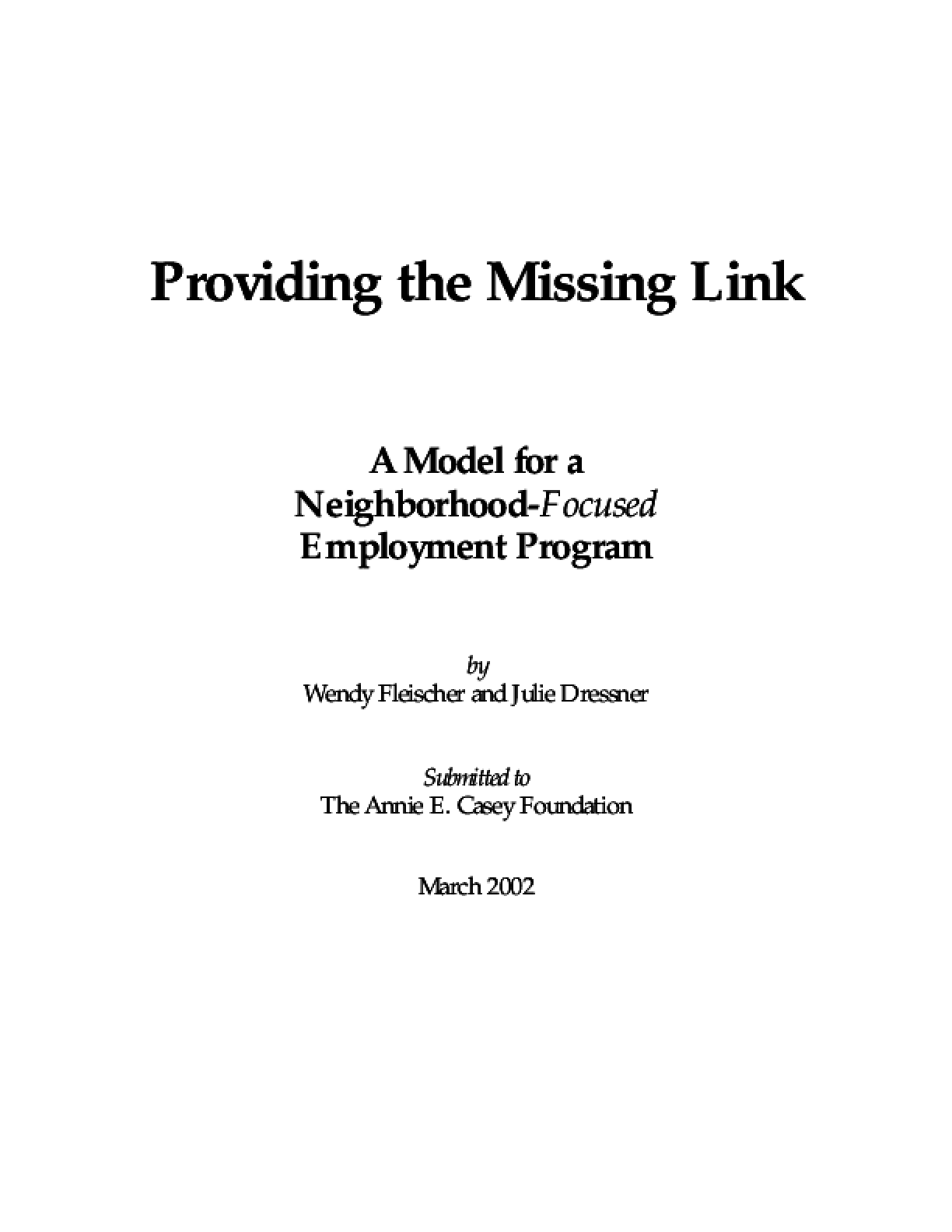 Providing the Missing Link: A Model for a Neighborhood-Focused Employment Program