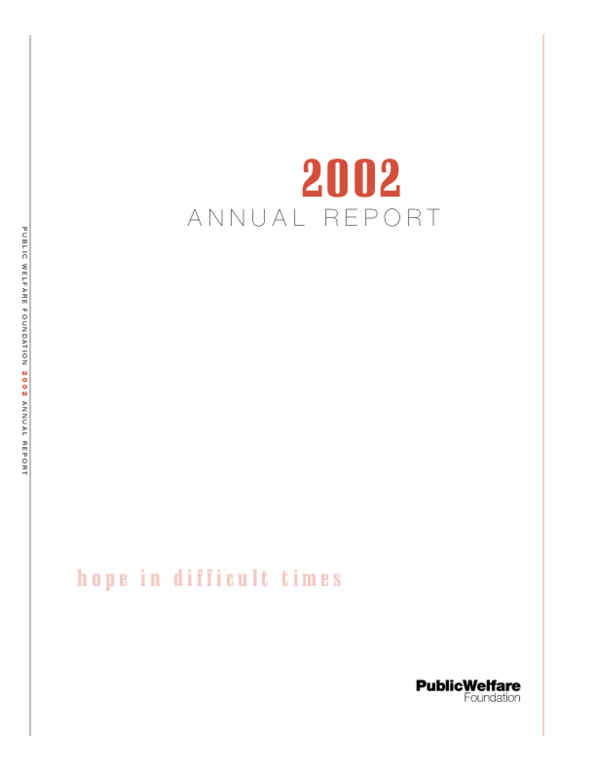 Public Welfare Foundation - 2002 Annual Report