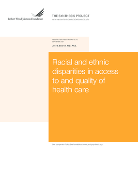 Racial and Ethnic Disparities in Access to and Quality of Health Care