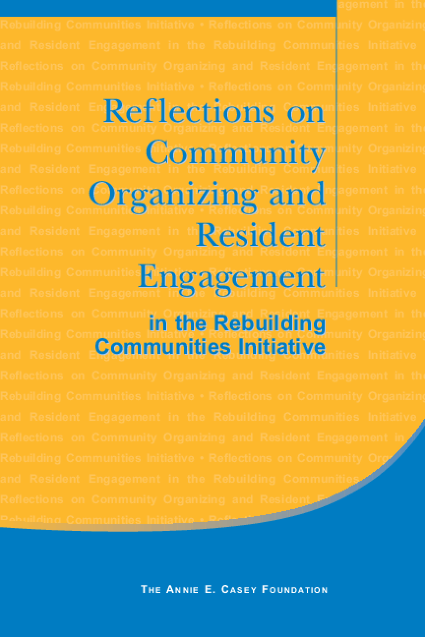 Reflections on Community Organizing and Resident Engagement in the Rebuilding Communities Initiative