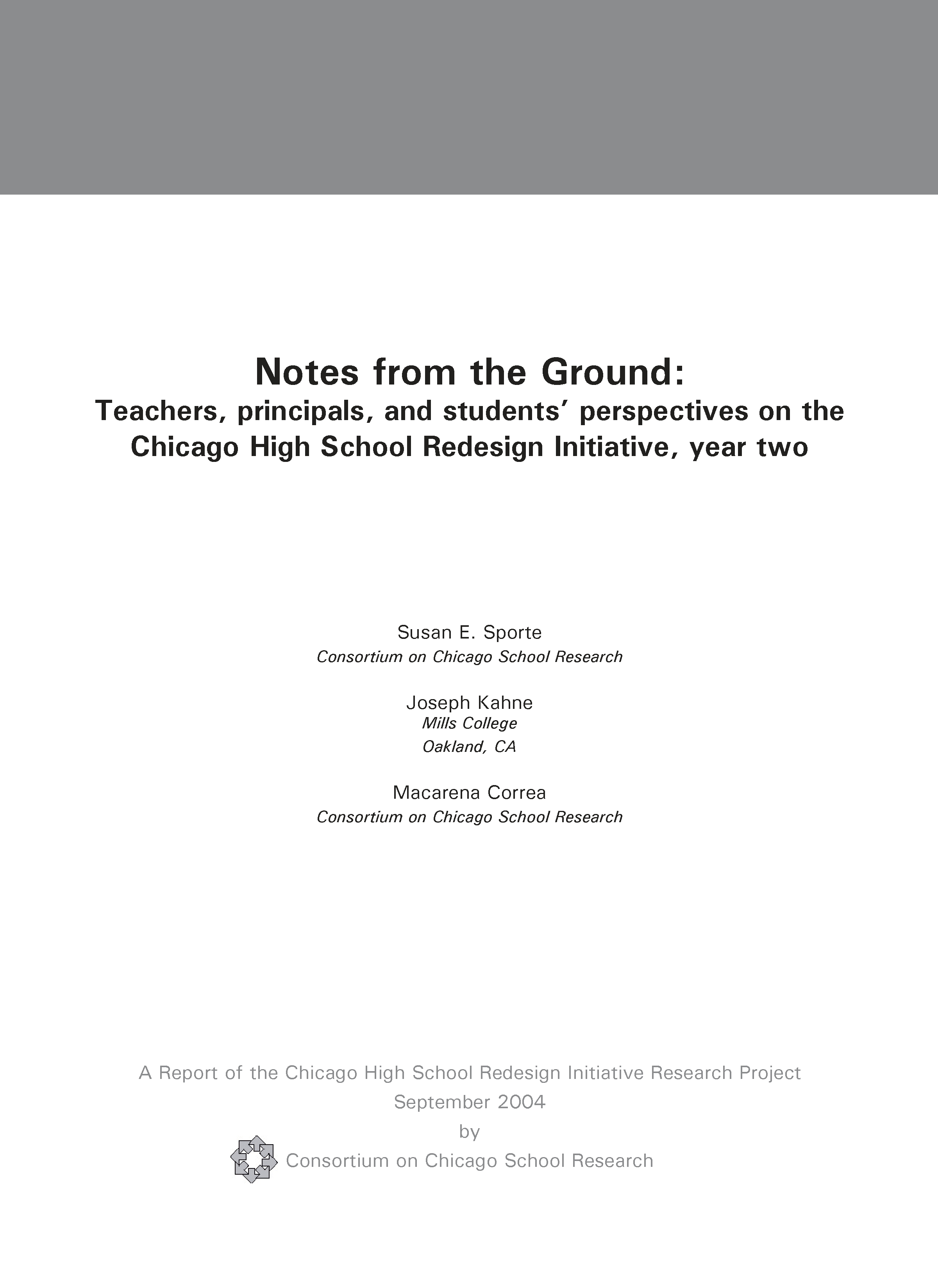 Notes from the Ground: Teachers, principals, and students' perspectives on the Chicago High School Redesign Initiative, year two