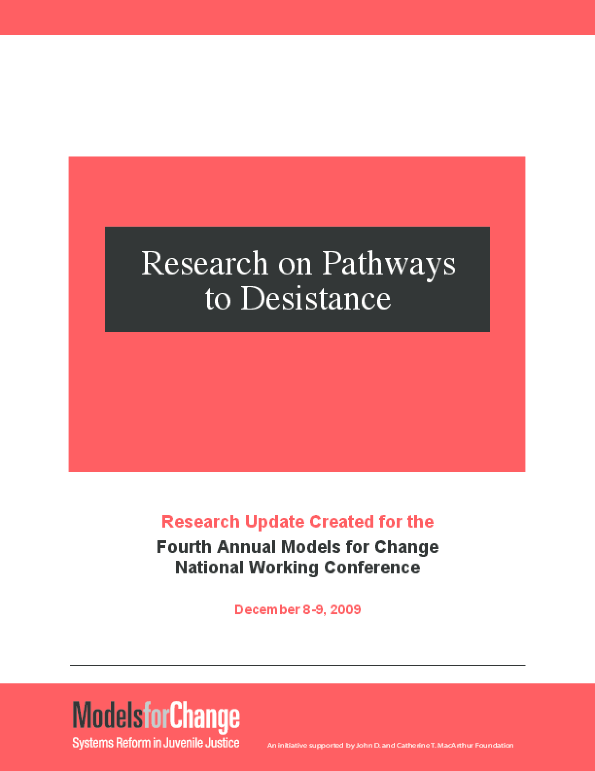 Research on Pathways to Desistance: Research Update Created for the Fourth Annual Models for Change National Working Conference