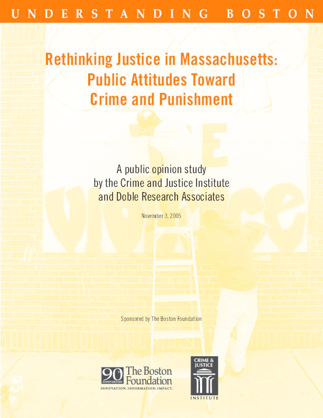 Rethinking Justice in Massachusetts: Public Attitudes Toward Crime and Punishment