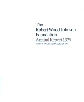 Robert Wood Johnson Foundation - 1975 Annual Report
