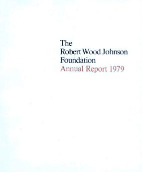 Robert Wood Johnson Foundation - 1979 Annual Report
