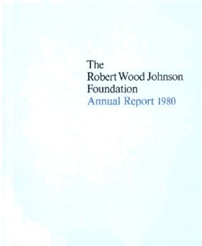 Robert Wood Johnson Foundation - 1980 Annual Report