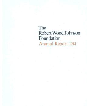 Robert Wood Johnson Foundation - 1981 Annual Report