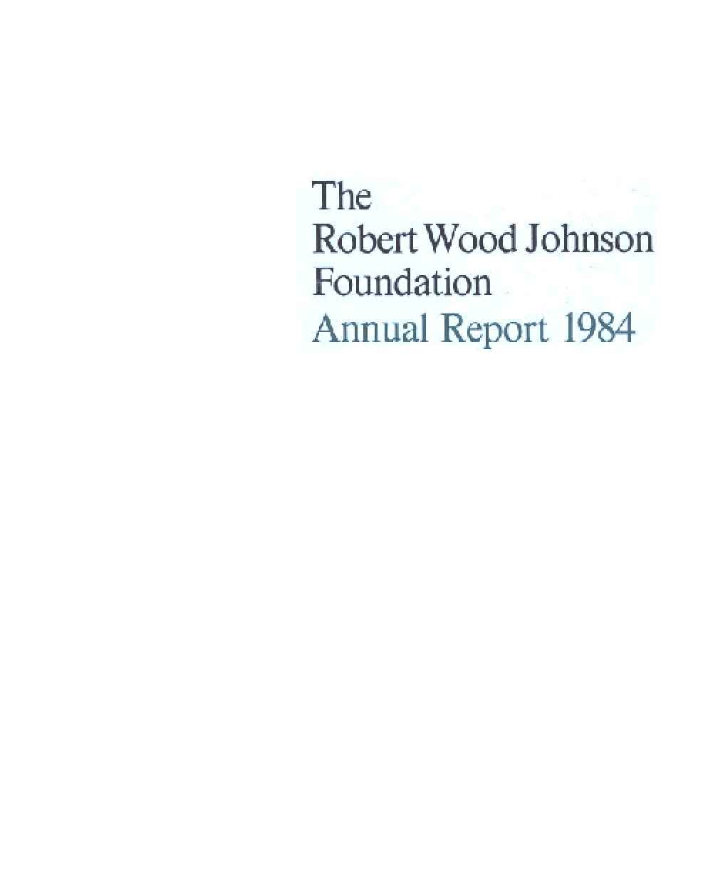 Robert Wood Johnson Foundation - 1984 Annual Report