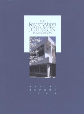Robert Wood Johnson Foundation - 1988 Annual Report