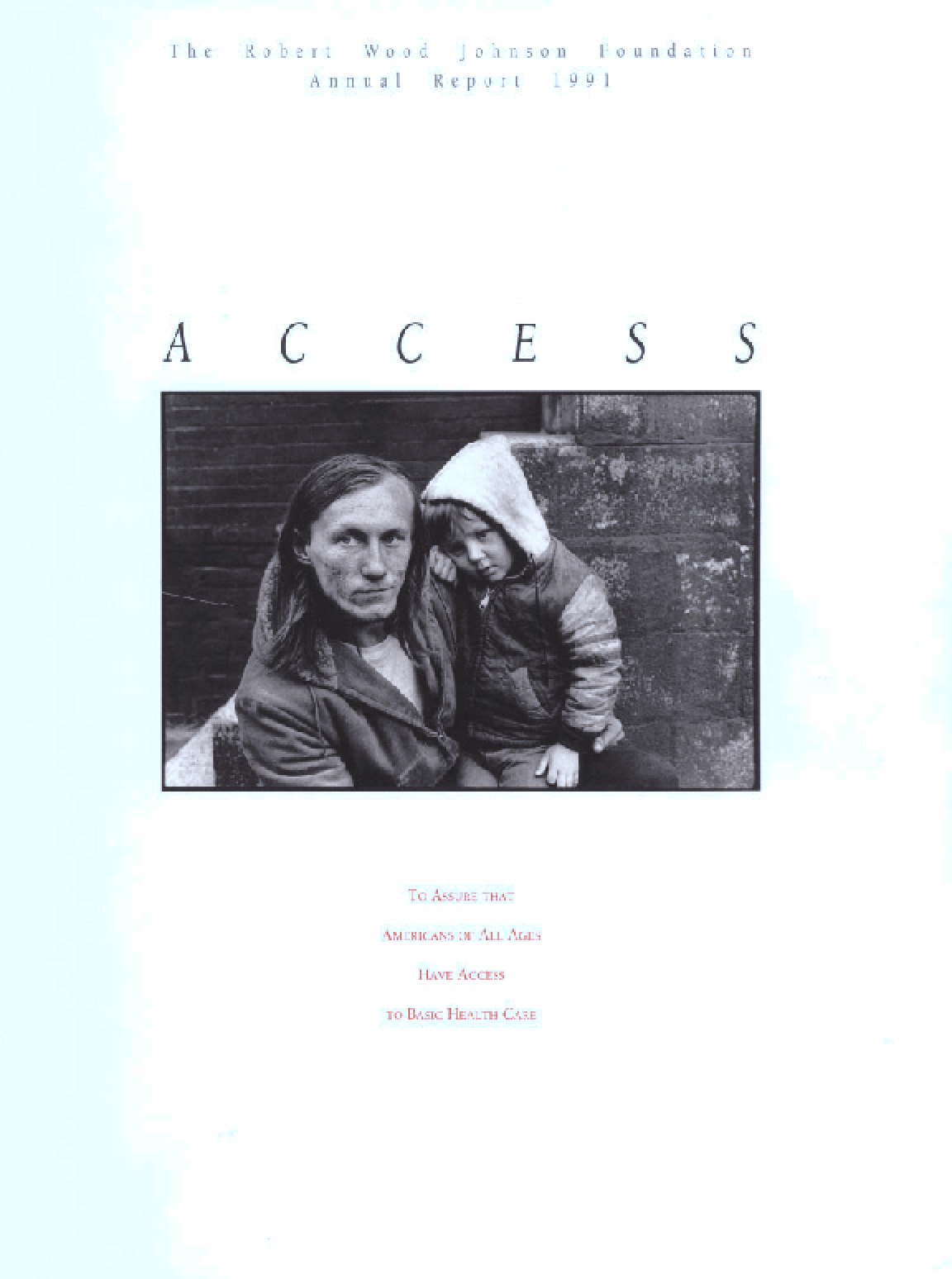 Robert Wood Johnson Foundation - 1991 Annual Report: Access