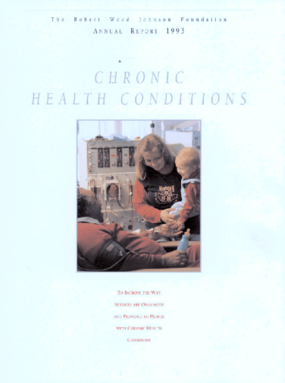 Robert Wood Johnson Foundation - 1993 Annual Report: Chronic Health Conditions