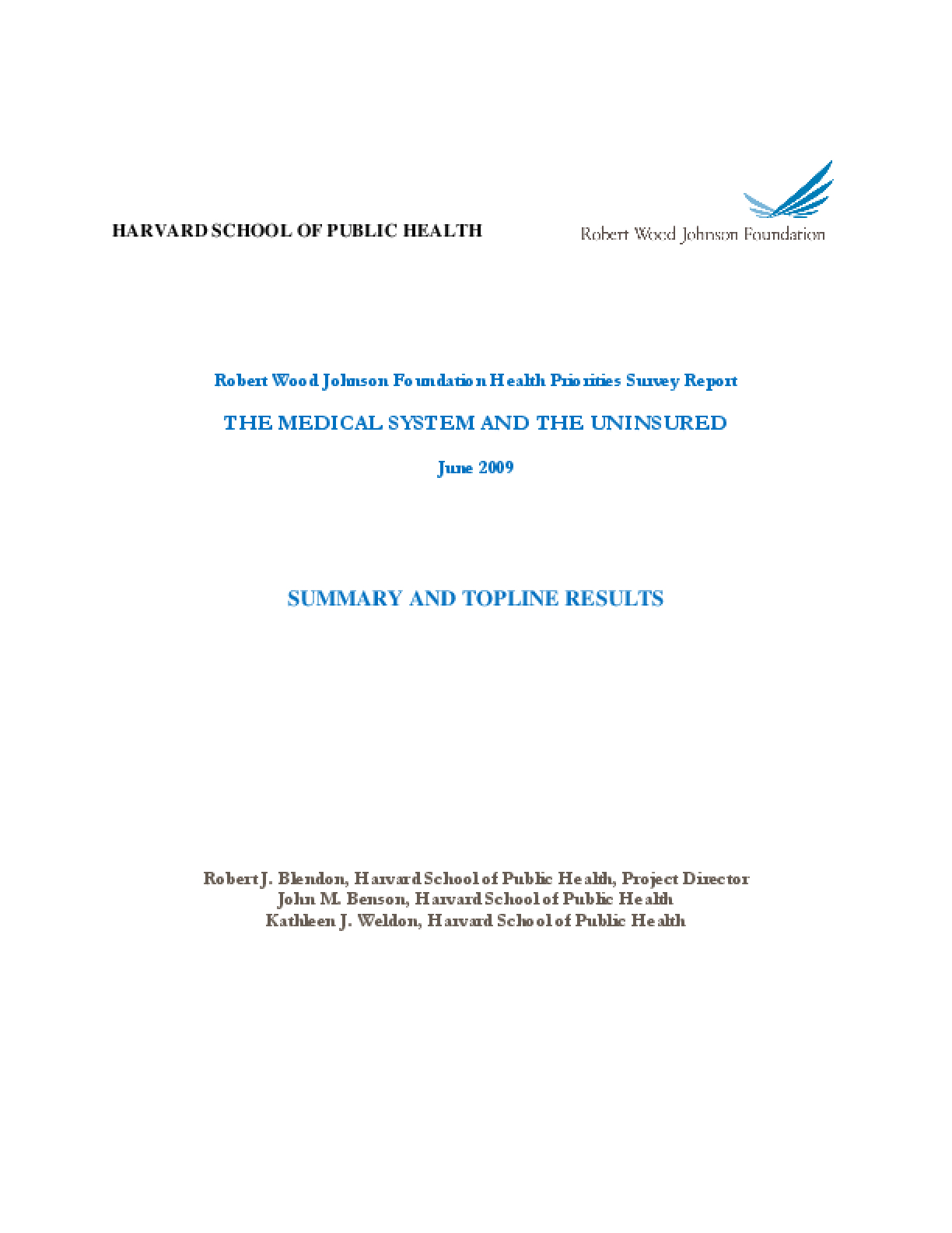 Robert Wood Johnson Foundation Health Priorities Survey Report: The Medical System and the Uninsured