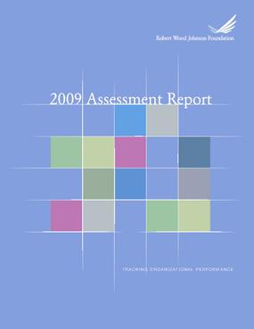 RWJF Assessment Report 2009