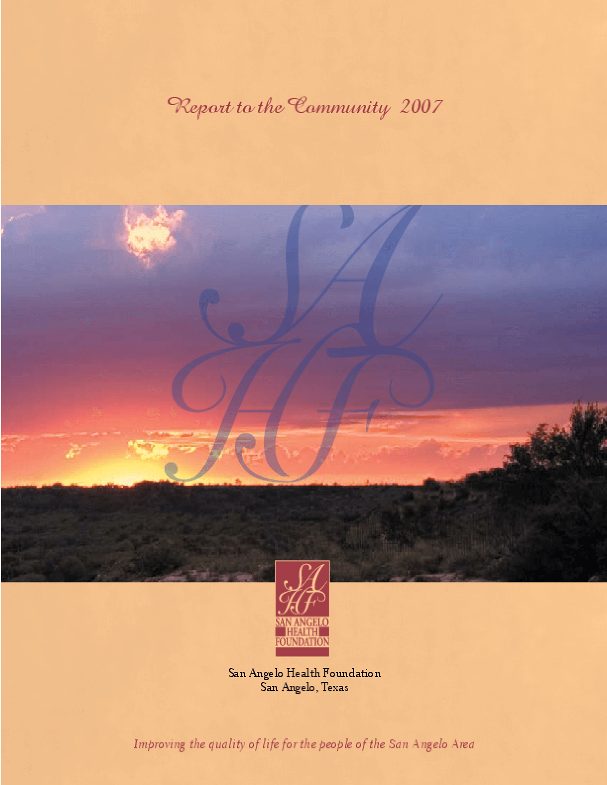 San Angelo Health Foundation - 2007 Annual Report