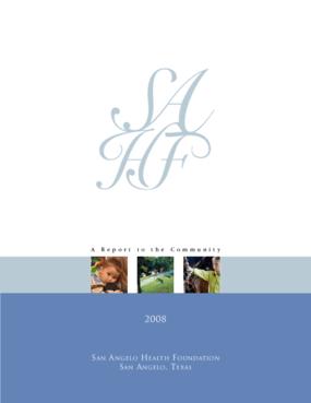 San Angelo Health Foundation - 2008 Annual Report