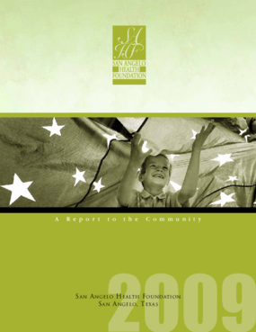 San Angelo Health Foundation - 2009 Annual Report