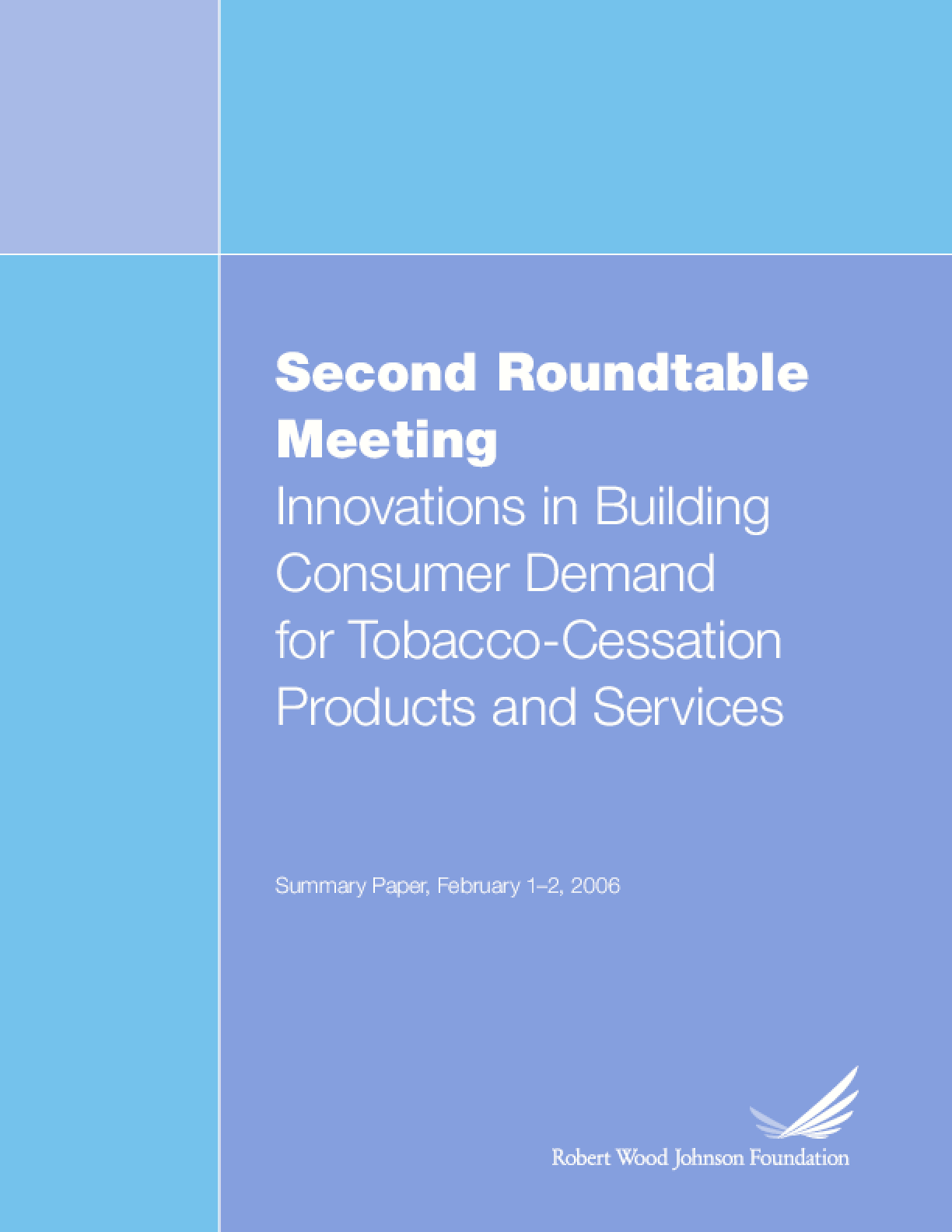 Second Roundtable Meeting: Innovations in Building Consumer Demand for Tobacco-Cessation Products and Services