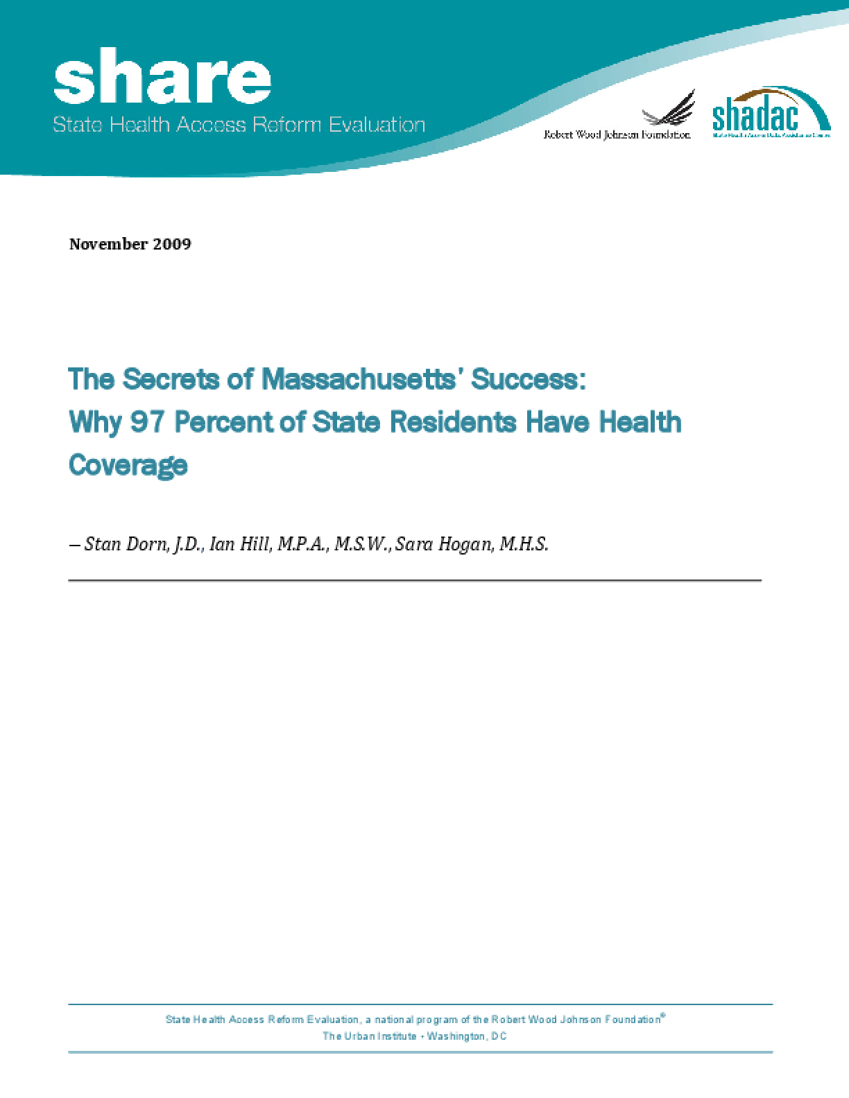 The Secrets of Massachusetts' Success: Why 97 Percent of State Residents Have Health Coverage