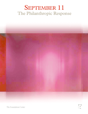 September 11: Perspectives From the Field of Philanthropy -- Volume Three