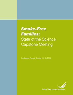 Smoke-Free Families: State of the Science Capstone Meeting
